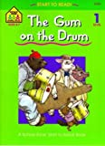 Gregorich, Barbara: The Gum on the Drum - level 1 (Ages 4-7)