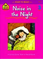 Noise in the Night - level 3 (A School Zone…