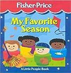 My Favorite Season (Fisher-Price Little…