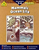 School Zone Publishing Company Staff: Mammals and Ocean Life
