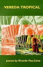 Vereda Tropical (Carnegie Mellon Poetry) by…