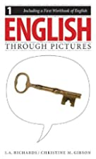 English Through Pictures, Book 1 and A First…