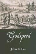 Godspeed by John B. Lee