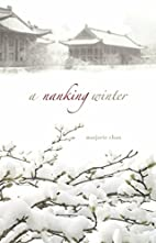 A Nanking Winter by Marjorie Chan