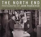 The North End: Photographs by John…