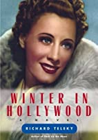Winter in Hollywood by Richard Teleky