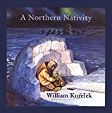 Kurelek, William: A Northern Nativity