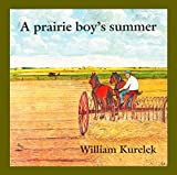 Kurelek, William: Prairie Boy's Summer
