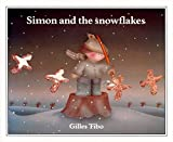 Tibo, Gilles: Simon and the snowflakes