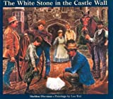 Oberman, Sheldon: The White Stone in the Castle Wall
