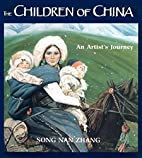The Children of China: An Artist's Journey…