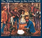 The White Stone in the Castle Wall by…