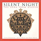 Silent Night: The Song from Heaven by Linda…