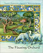 The Floating Orchard by Troon Harrison
