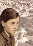 Watts, Irene N.: Good-Bye Marianne: A Story of Growing up in Nazi Germany