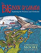 The Big Book of Canada: Exploring the…