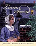 Lunn, Janet: Laura Secord: A Story of Courage