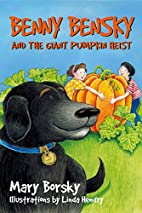 Benny Bensky and the giant pumpkin heist by…