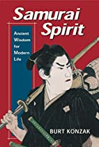 Samurai Spirit: Ancient Wisdom for Modern…