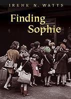 Finding Sophie by Irene N. Watts