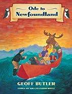 Ode to Newfoundland by Geoff Butler