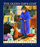 Laurence, Margaret: The Olden Days Coat