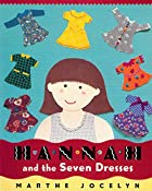 Hannah and the Seven Dresses by Marthe…