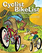 Cyclist BikeList: The Book for Every Rider…