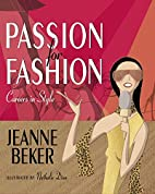 Passion for Fashion: Careers in Style by…