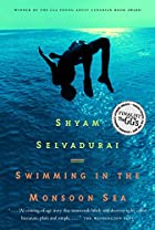 Swimming in the Monsoon Sea by Shyam…