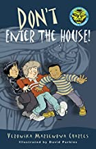 Don't Enter the House! (Easy-to-Ready…
