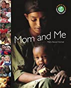 Mom and Me (Early Reader) by Marla Stewart…