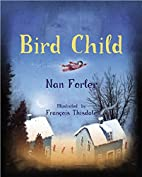 Bird Child by Nan Forler