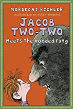 Jacob Two-Two Meets the Hooded Fang by…