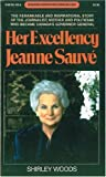 Woods, Shirley: Her Excellency Jeanne Sauvé (Goodread Biographies)