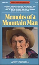 Memoirs of a Mountain Man by Andy Russell