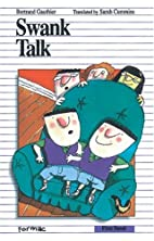 Swank Talk (Formac First Novels) by Gilles…