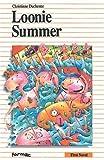 Duchesne, Christiane: Loonie Summer (Formac First Novels)
