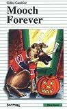 Gauthier, Gilles: Mooch Forever (Formac First Novels)
