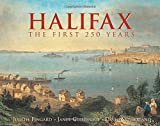Sutherland, David: Halifax: The First 250 Years