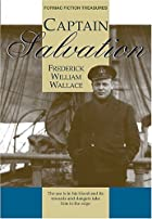 CAPTAIN SALVATION by Frederick William…