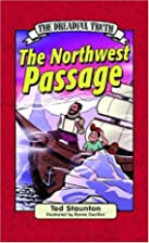 The Dreadful Truth: The Northwest Passage by…