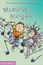 Music By Morgan (Formac First Novels) by Ted…