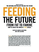 Feeding the Future: From Fat to Famine: How…
