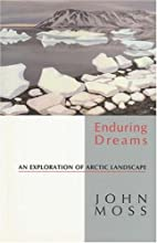 Enduring Dreams: An Exploration of Arctic…