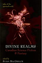 Divine Realms: Canadian Science Fiction and…
