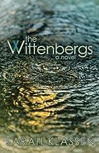 The Wittenbergs by Sarah Klassen