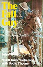 The Fall Guy: The Inside Story Of…