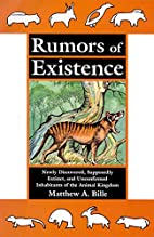Rumors of Existence: Newly Discovered,…