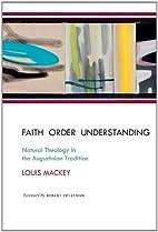 Faith order understanding: natural theology…